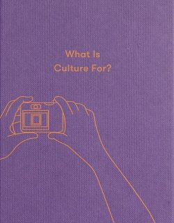 What is Culture For?